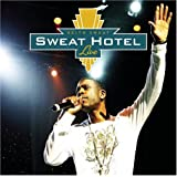 Keith Sweat: Sweat Hotel Live