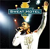 Keith Sweat: Sweat Hotel Live (2006)