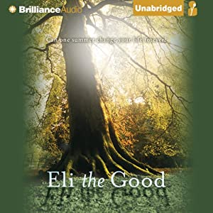 Eli the Good | [Silas House]