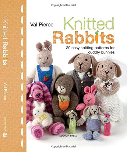 Knitting Patterns For Pet Rabbits : Easy Teddies to Knit: Knitted Teddy Bears to Get Your Paws on - Fai da te e a...