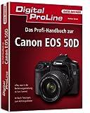 Digital ProLine Profihandbuch zur Canon EOS 50D - Stefan Gross