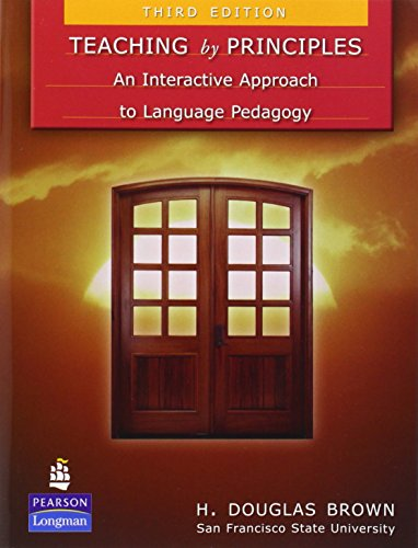 Teaching by Principles: An Interactive Approach to...