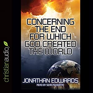 Concerning the End for Which God Created the World Audiobook