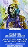 Lame Deer, Seeker of Visions (Enriched Classics) (0671888021) by Richard Erdoes