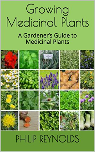 growing-medicinal-plants-a-gardeners-guide-to-medicinal-plants-english-edition