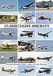 Classic Light Aircraft: An Illustrate...