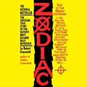 Zodiac: The Shocking True Story of the Nation's Most Bizarre Mass Murderer | [Robert Graysmith]