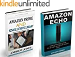 Amazon Echo: A Beginners Guide to Ama...