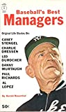 img - for Baseball's Best Managers Original Life Stories on: Casey Stengel, Charlie Dressen, Leo Durocher, Danny Murtaugh, Paul Richards, Al Lopez book / textbook / text book