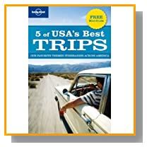5 of USA's Best Trips: Our Favorite Themed Itineraries Across America (Regional Travel Guide)