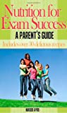 img - for Nutrition for Exam Success - A Parent's Guide book / textbook / text book
