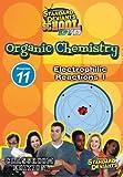 echange, troc Sds Organic Chemistry Module 11: Electrophilic Rea [Import USA Zone 1]