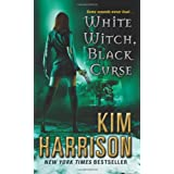 "White Witch, Black Curse (Hollows)von ""Kim Harrison"""