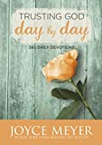 Trusting God Day by Day: 365 Daily Devotions (English Edition)