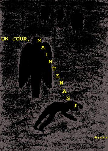 Couverture du livre UN JOUR, MAINTENANT