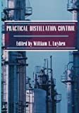 img - for Practical Distillation Control book / textbook / text book