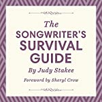The Songwriter's Survival Guide | Judy Stakee