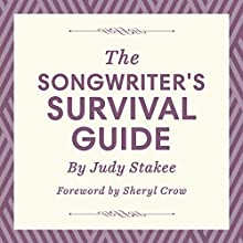 The Songwriter's Survival Guide Audiobook by Judy Stakee Narrated by Judy Stakee