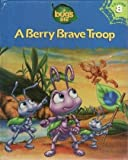 A Berry Brave Troop (Disney-Pixar's A Bug's Life Library, Vol. 8)