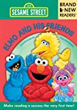 Elmo and His Friends: Brand New Readers (Sesame Street Books)
