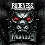 Rudeness - Hardcore Beyond Rules [Explicit]