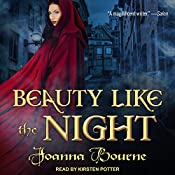 Beauty Like the Night: The Spymaster Series, Book 6 | [Joanna Bourne]