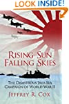 Rising Sun, Falling Skies: The disast...