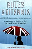 Toni Summers Hargis Rules, Britannia: An Insider's Guide to Life in the United Kingdom