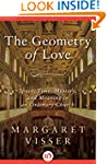 The Geometry of Love: Space, Time, My...