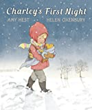Charley's First Night (0763640557) by Hest, Amy