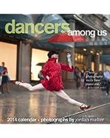 Dancers Among Us 2014 Calendar