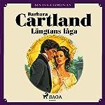 Längtans låga (Den eviga samlingen 44)   Barbara Cartland