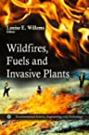 Wildfires, Fuels and Invasive Plants