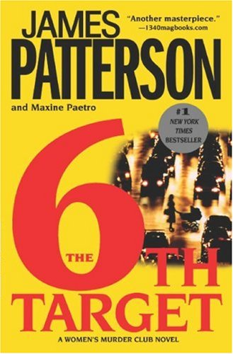 The 6th Target, JAMES PATTERSON, MAXINE PAETRO
