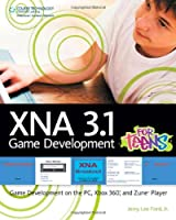 XNA 3.1 Game Development for Teens Front Cover