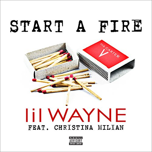 Lil Wayne-Start A Fire-WEB-2014-SPANK Download