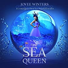 The Sea Queen: The Dark Queens, Book 1 | Livre audio Auteur(s) : Jovee Winters Narrateur(s) : Shiromi Arserio