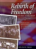 img - for Rebirth of Freedom: From Nazis and Communists to a New Life in America by Sumichrast, Michael(March 1, 1999) Paperback book / textbook / text book