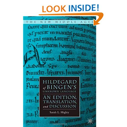 Hildegard of Bingen's Unknown Language: An Edition, Translation, and Discussion (New Middle Ages)