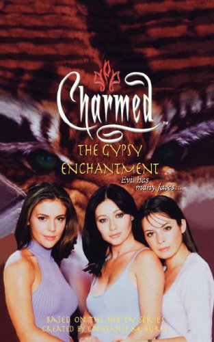 Charmed : The Gypsy Enchantment, CONSTANCE M. BURGE