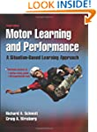 Motor Learning and Performance-4th Ed...