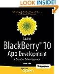 Learn BlackBerry 10 App Development:...