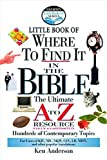 Nelson's Little Book of Where To Find It in the Bible (0785247084) by Ken Anderson