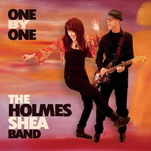 The Holmes-Shea Band - One By One
