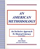img - for An American Methodology: An Inclusive Approach to Musical Literacy, Second Edition book / textbook / text book