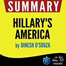 Summary: Hillary's America Audiobook by  Book Summary Narrated by Kelly Rhodes