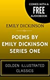 Image of Poems By Emily Dickinson, Series One: By Emily Elizabeth Dickinson - Illustrated (Comes with a Free Audiobook)