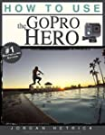 GoPro: How To Use The GoPro HERO (Eng...