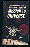 Mission to Universe (0345306546) by Dickson, Gordon R.