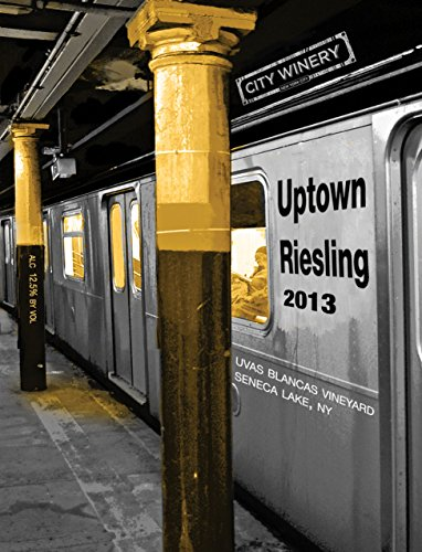 """2013 City Winery """"Uptown"""" Riesling 750 Ml"""
